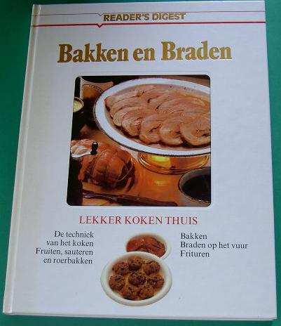 Bakken en Braden.Readers Digest.