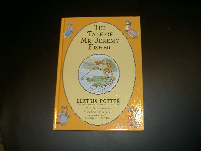 Beatrix Potter. The Tale of Mr. Jeremy Fisher. Beatrix Potter.