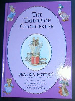 Beatrix Potter. The Tailor of Gloucester.