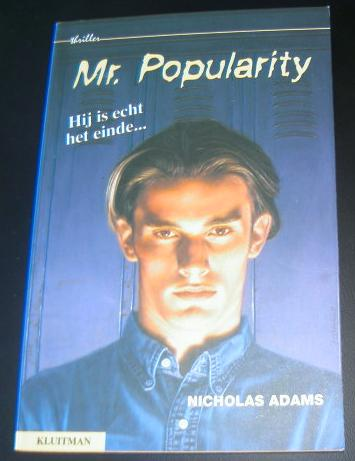 Mr. Popularity, Nicholas Adams.