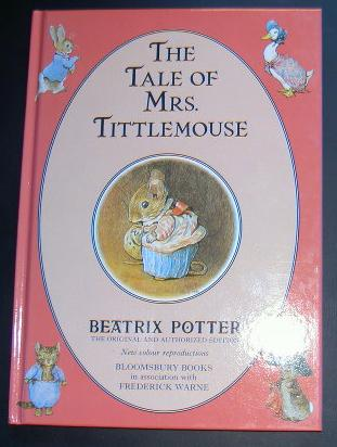 Beatrix Potter. The Tale of Mrs. Tittlemouse.