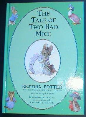 Beatrix Potter. The Tale of Two Bad Mice.